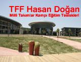 TFF Hasan Doğan Kampı Eğitim Tesisleri